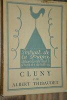 Cluny / Albert Thibaudet / Portrait de France. Frontispice Lebreton / B50
