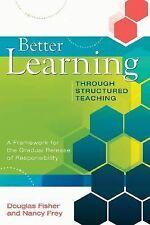 Professional Development Ser.: Better Learning Through Structured Teaching : A …
