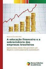 A Educacao Financeira e a Sobrevivencia das Empresas Brasileiras by De...
