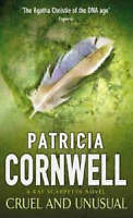 Cruel and Unusual (A Dr. Kay Scarpetta mystery), By Patricia Cornwell,in Used bu