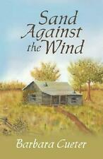 Sand Against the Wind by Barbara Cueter (English) Paperback Book Free Shipping!
