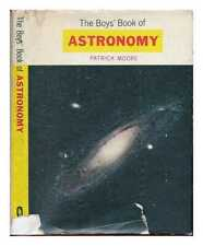 The Boys' Book of Astronomy / Patrick Moore
