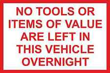 """sin herramientas izquierda en este vehículo' - van/coche STICKER/DECAL 150mmx100mm"