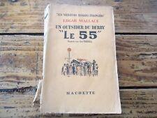 "LITTERATURE ETRANGERE - UN OUTSIDER DU DERBY "" LE 55 "" - GUY TARBEL - 1934"