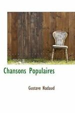 Chansons Populaires: By Gustave Nadaud