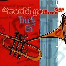 Would You von Touch and Go | CD | Zustand sehr gut