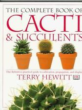 Complete Book of Cacti & Succulents by Terry Hewitt