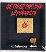 LP ONESIME GROSBOIS TIREZ PAS SUR LE PIANISTE FERRE CONSTANTIN COLE PORTER