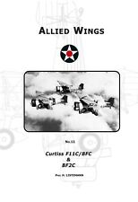 The Curtiss F11C/BFC & BF2C (Allied Wings  No. 11)