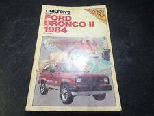 1984 Ford Bronco II Chilton's Shop Manual Bronco II V6 XLT XLS Eddie Bauer 4x4