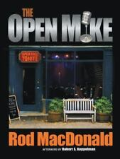 The Open Mike by MacDonald, Rod