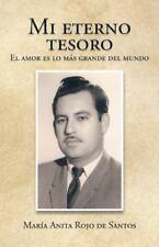 Mi Eterno Tesoro: El Amor Es Lo Mas Grande del Mundo (Paperback or Softback)