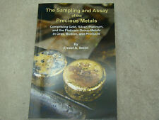 """The Sampling and Assay of the Precious Metals"" Gold-Silver-Platinum-Group 2015"