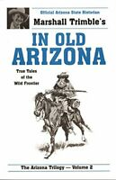 In Old Arizona (Arizona Trilogy) by Marshall Trimble Book The Fast Free Shipping