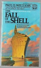 THE FALL OF THE SHELL Book Four of THE PELBAR CYCLE by Paul O. Williams