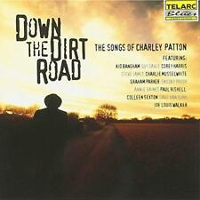 Down The Dirt Road: The Songs Of Charley Patton - Various (NEW CD)