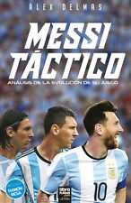 MESSI TACTICO - Alex Delmas Soccer Book Argentina 2018