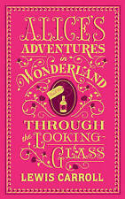 Alice's Adventures in Wonderland and Through the Looking-Glass (Barnes & Noble Flexibound Classics) by Lewis Carroll (Paperback, 2015)