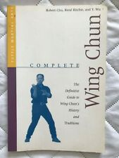 Complete Wing Chun : The Definitive Guide to Wing Chun's History and Traditions