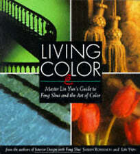 LIVING COLOR: MASTER LIN YUN'S GUIDE TO FENG SHUI AND THE ART OF COLOR., Rossbac