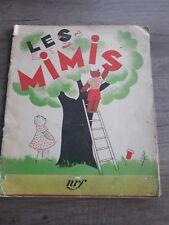 Les Mimis Odette Sébert Brion illustré Colette PETTIER Nrf Gallimard