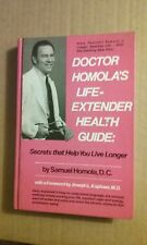 Doctor Homola's Life Extender Health Guide by Samuel Homola 1975 Good Condition