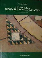 ROCCHI, La basilica di San Francesco ad Assisi.  Interpretazione e rilievo.