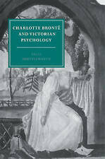 Charlotte Bronte and Victorian Psychology by Sally Shuttleworth (Paperback, 2004)