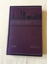 General Business With Applied Arithmetic Crabbe Salsgiver 1941 Book H344 Signed