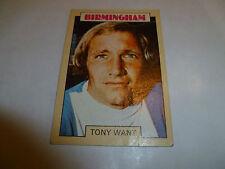 A & A.C. Chicle Fútbol Tarjeta 1973/74 Blue Back Tony quieren Birmingham City #17