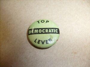 Vintage Democratic Political Pin  Pinback Pull Top Lever