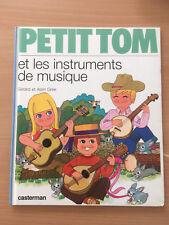 LIVRE CASTERMAN illustration ALAIN GREE PETIT TOM  INSTRUMENTS MUSIQUE 1985  F35