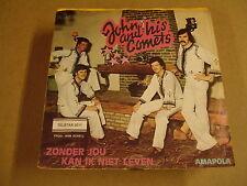 45T SINGLE TELSTAR / JOHN AND HIS COMETS - ZONDER JOU KAN IK NIET LEVEN