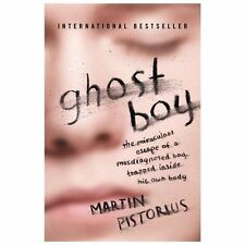 Ghost Boy: The Miraculous Escape of a Misdiagnosed Boy Trapped Inside His...NEW!