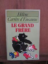 Livre de Poche/Hélène Carrère d'Encausse/ Le grand frère/ Flammarion, 1983