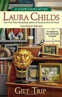 Gilt Trip (A Scrapbooking Mystery) by Laura Childs, Diana Orgain