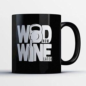 Crossfit Mug - WOD Now Wine Later
