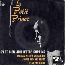 LE PETIT PRINCE  - 45 tours - 4 titres EP 70573 - C'est bien joli d'être copain