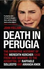 Death in Perugia: The Definitive Account of the Meredith Kercher Case from Her M