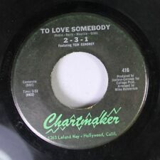 Garage 45 Two-Three-One - To Love Somebody / Born To Live On Chartmaker