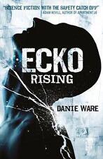 Ecko Rising by Danie Ware (2013, Paperback) Brand New Book