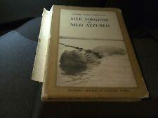 Vittorio Tedesco Zammarano - Alle Sorgenti del Nilo Azzurro - Alfieri e Lacroix