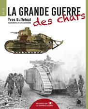 La Grande Guerre des chars, d'Yves Buffeut, dessins Eric Schwartz