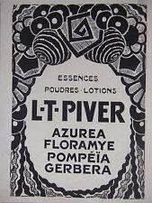 PUBLICITÉ 1925 L-T-PIVER ESSENCES POUDRES LOTIONS AZUREA FLORAMYE - ADVERTISING