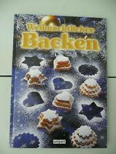 Koch.-/Backbuch - Weihnachtliches Backen - Rund um die Backstube -
