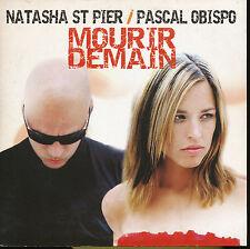 PASCAL OBISPO NATASHA ST PIER CD SINGLE MOURIR DEMAIN