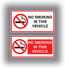 2 x No Smoking In This Vehicle Stickers Car Van Taxi HGV Vinyl Signs 2 designs