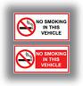 2 x No Smoking In This Vehicle Stickers Car Van Taxi HGV Vinyl Signs 2 designs