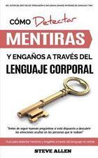 Lenguaje Corporal - Cómo Detectar Mentiras y Engaños a Través Del Lenguaje...