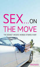 Sex on the Move (Wicked Words), 0352340347, Very Good Book